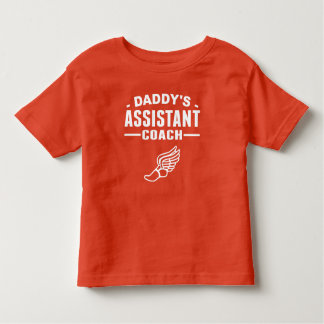 Daddy's Assistant Track Coach Toddler T-shirt