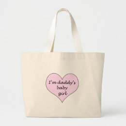 Daddy's Baby Girl Large Tote Bag