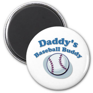 Daddy's Baseball Buddy 2 Inch Round Magnet