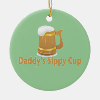 Daddy's Beer Sippy Ceramic Ornament