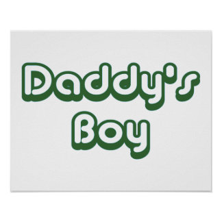 Daddy's Boy Posters