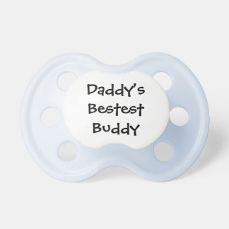 Daddys Buddy Pacifier