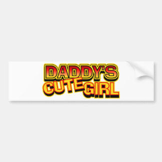 Daddy's Cute Girl Bumper Sticker
