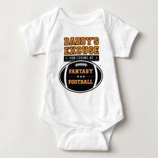 Daddy's Excuse for Losing at Fantasy Football Baby Bodysuit