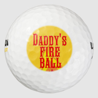 Daddy's Fire Ball