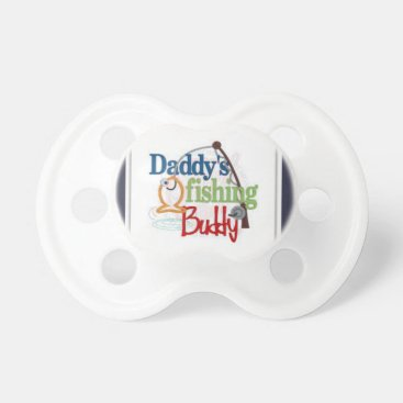 Toddler & Baby themed Daddy's Fishing Buddy Pacifier