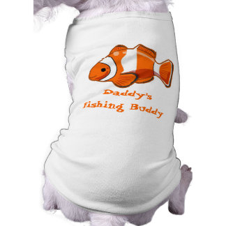 Daddy's Fishing Buddy Pet Clothing