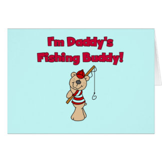 Daddy's Fishing Buddy Tshirts and Gifts Greeting Cards