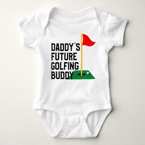Daddy's Future Golfing Buddy Baby Bodysuit