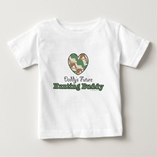 Daddy's Future Hunting Buddy Baby T shirt