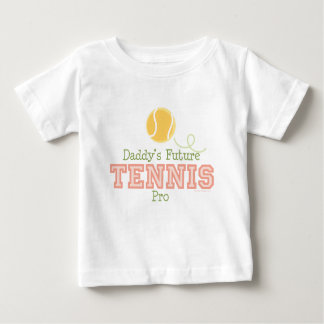 Daddy's Future Tennis Pro Baby T shirt