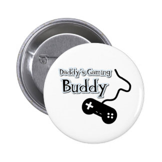 Daddy's Gaming Buddy Pinback Button