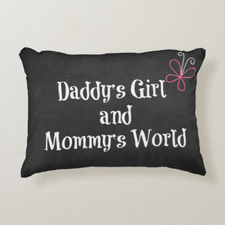 Daddy's Girl and Mommy's World Quote Accent Pillow