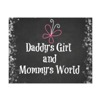 Daddy's Girl and Mommy's World Quote Canvas Print