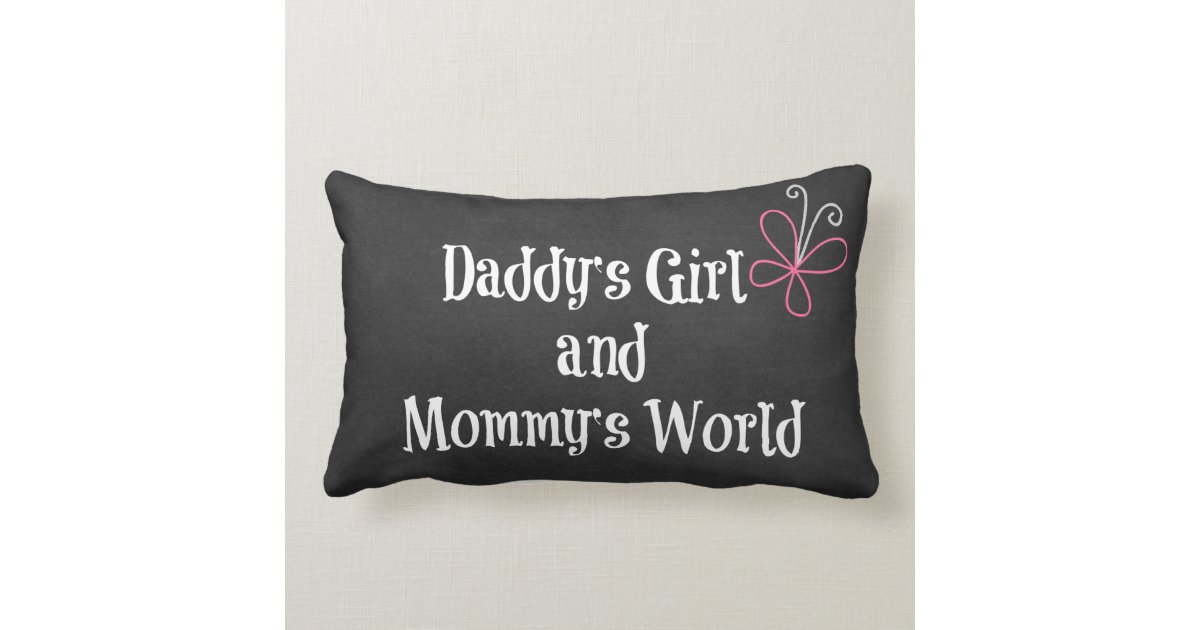 Daddy S Girl And Mommy S World Quote Lumbar Pillow