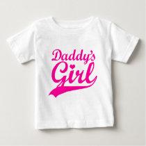 Daddy's Girl Baby T-Shirt