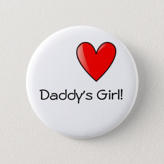 Daddy's Girl Badge Button