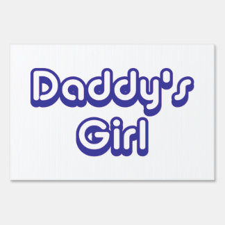 Daddy's Girl Signs