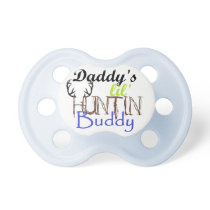 daddys huntin buddy pacifier