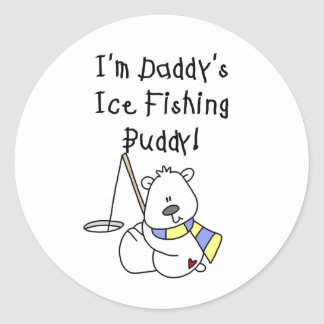 Daddy's Ice Fishing Buddy Classic Round Sticker
