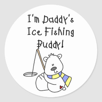 Daddy's Ice Fishing Buddy tshirts and Gifts Classic Round Sticker