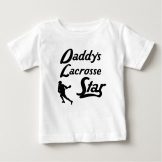 Daddy's Lacrosse Star Baby T-Shirt