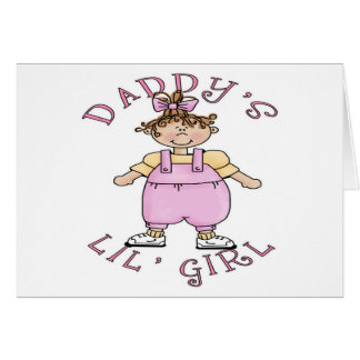Daddy's Lil Girl Greeting Cards