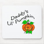 Daddys Lil Pumpkin Mouse Pads