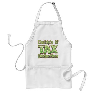 Daddy's Lil' Tax Deduction Adult Apron