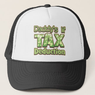 Daddy's Lil' Tax Deduction Trucker Hat