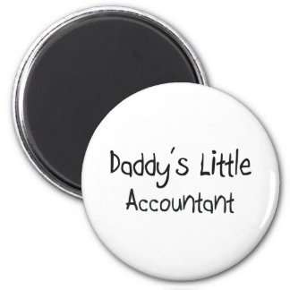 Daddy's Little Accountant 2 Inch Round Magnet