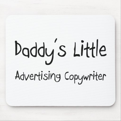 Daddy's Little Advertising Copywriter Mouse Pads