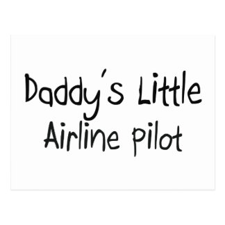 Daddy's Little Airline Pilot Post Cards