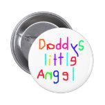 Daddy's little Angel Pinback Button