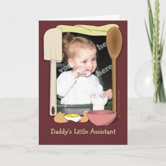 Daddy's Little Assistant Kitchen Card Template card