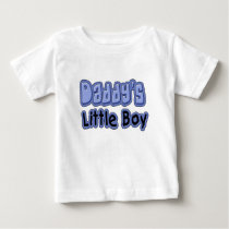 Daddy's Little Boy Baby T-Shirt