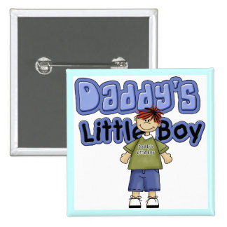 Daddy's Little Boy Tshirts and Gifts Pinback Button