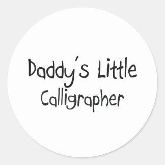 Daddy's Little Calligrapher Round Sticker