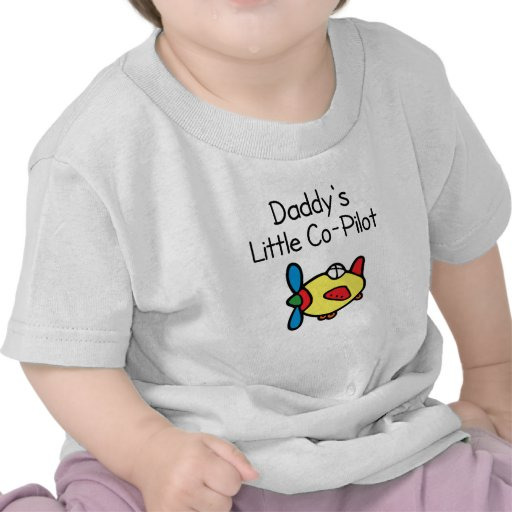Daddy's Little Co-pilot Tshirts