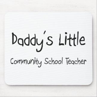Daddy's Little Community School Teacher Mouse Mats