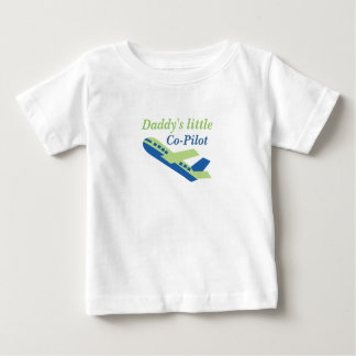 Daddys little CoPilot Baby T-Shirt