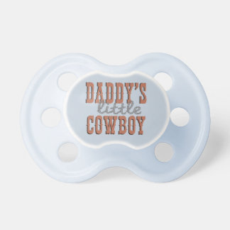 Daddy's Little Cowboy Pacifiers