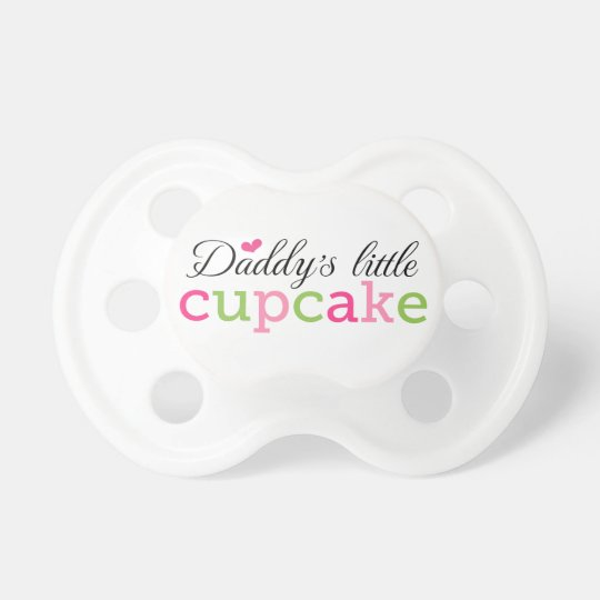 Daddys little cupcake cute girly pacifier