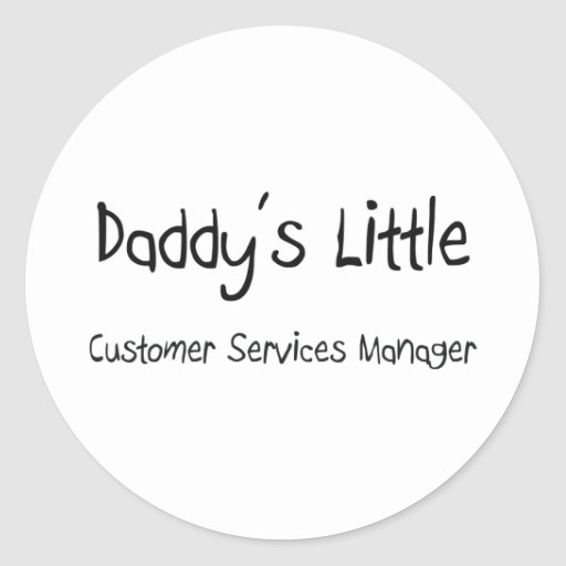 Daddy's Little Customer Services Manager Classic Round Sticker