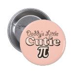Daddy's Little Cutie Pi Button
