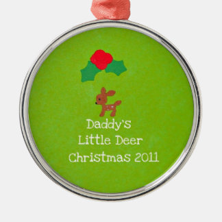 Daddy's Little Deer Christmas 2011 Metal Ornament