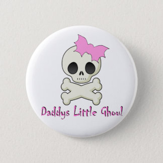 Daddy's little Ghoul Chiller Font Button