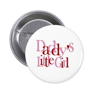 Daddy's Little Girl Pinback Buttons