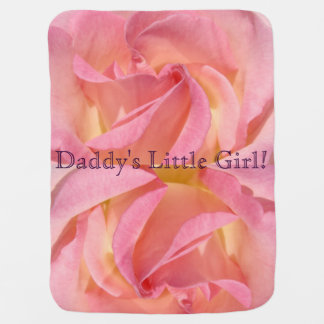 Daddy's Little Girl! Pink Rose Flower Baby Blanket