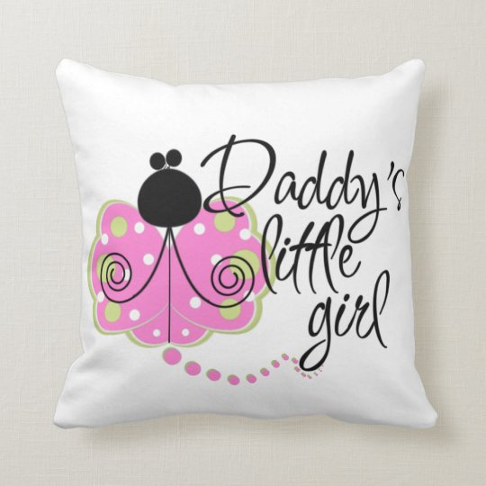 Daddy S Little Girl Play Pillow Zazzle Com